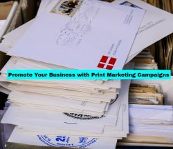 promote business with print marketing campaigns