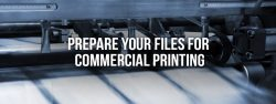 prepare your files for commercial printing