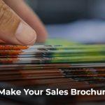 Ways to Make Your Sales Brochures Effective